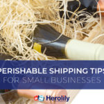Perishable Shipping Tips for Small Business